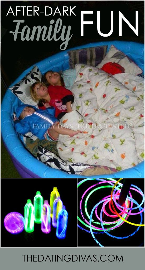 10 ideas for some family fun after the sun goes down. These are perfect for a summer night together. www.TheDatingDivas.com