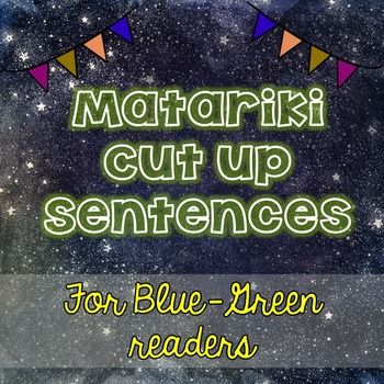 These 7 simple Matariki cut up sentences are suitable for your blue- green level readers. Students cut up the words, arrange into a sentence and then write a sentence (a similar method to reading recovery) There are 7 Matariki themed sentences each on their own page:At Matariki there are seven starsStars are in the skyWe see stars at nightWe have Matariki in New Zealand Matariki is special to New ZealandWe see the Matariki stars at nightMatariki happens in winter