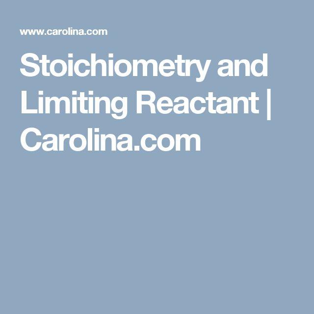 Stoichiometry and Limiting Reactant | Carolina.com