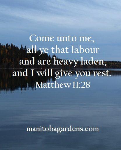 MANITOBA GARDENS: Scripture Picture Sunday # 14 - Matthew 11:28
