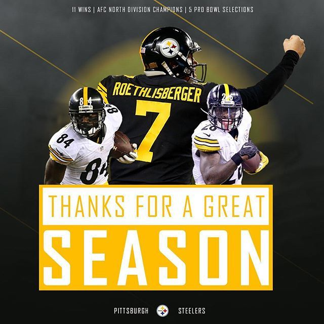 It had its share of injuries, drama, ups, and downs....it also had some incredible plays, new players step up, and a deep run in the playoffs. Here we go Steelers! (and yes Burfict, I said not only did we make playoffs but we also made it to the AFC championship game. Guess it's easy to run your mouth sitting in your recliner. Obviously it's a lot easier than making playoffs...you run your mouth, we'll make a run in the playoffs.)