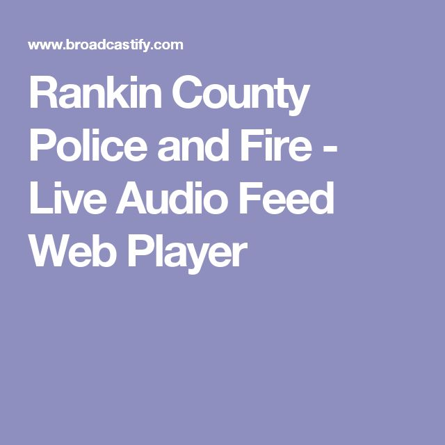 Rankin County Police and Fire - Live Audio Feed Web Player