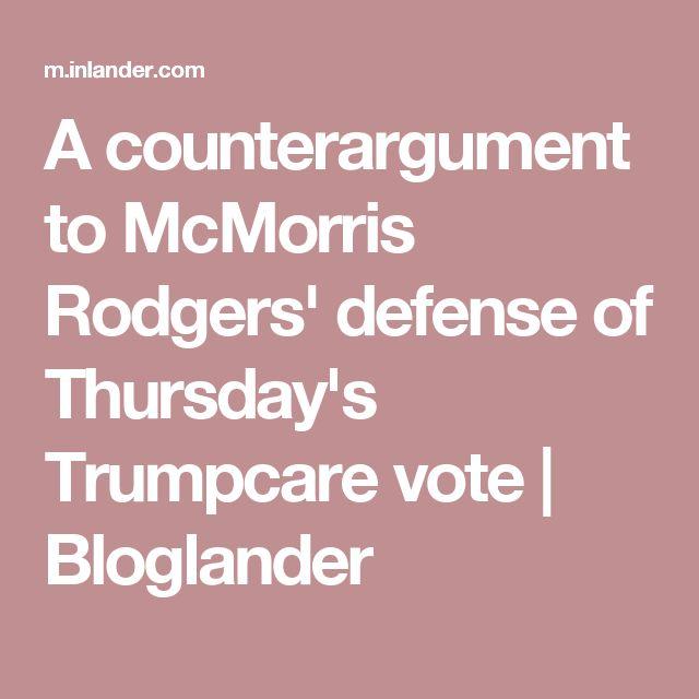A counterargument to McMorris Rodgers' defense of Thursday's Trumpcare vote | Bloglander