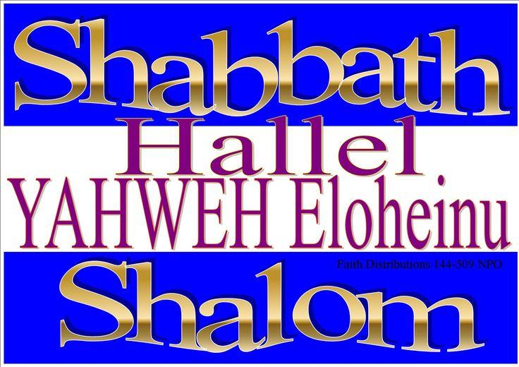 Shabbath Shalom! Hallel YAHWEH Eloheinu