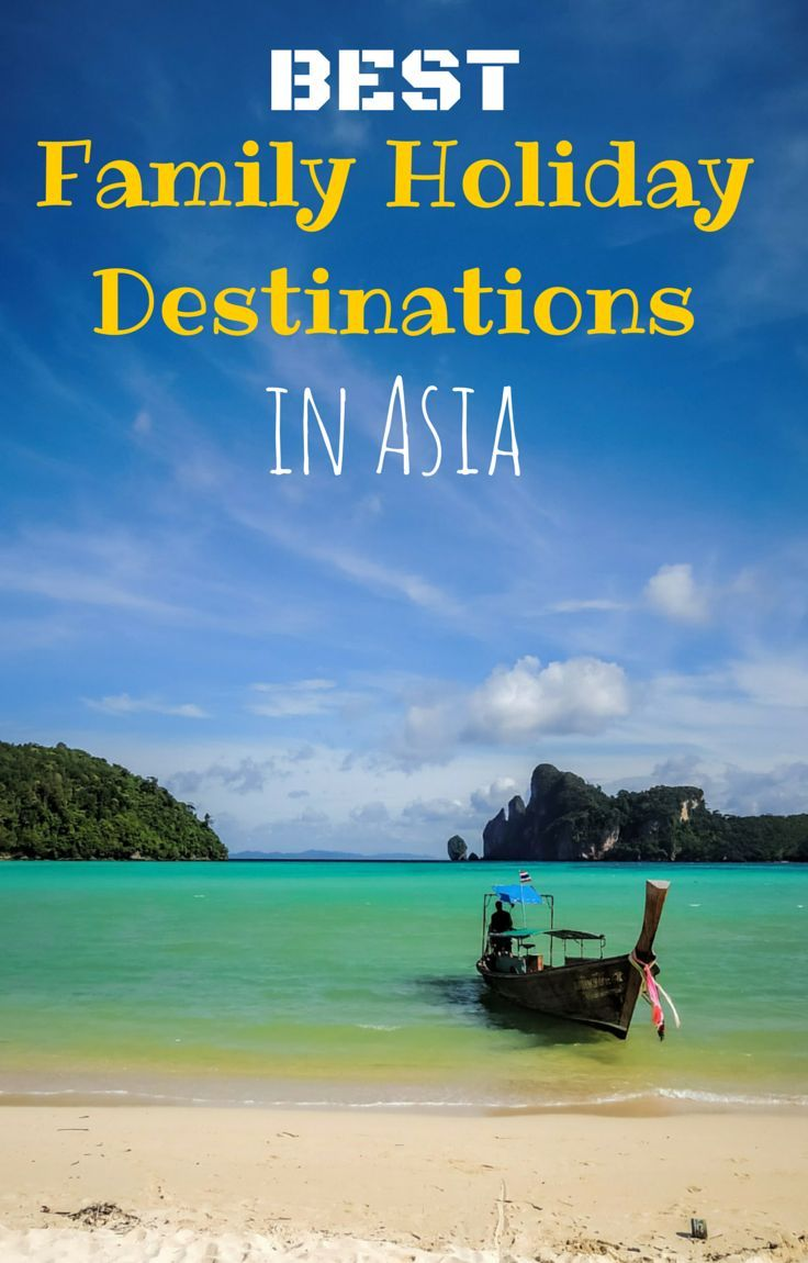 The Best 7 Family Holiday Destinations in Asia! http://www.wheressharon.com/asia-with-kids/best-family-holiday-destination-in-asia/