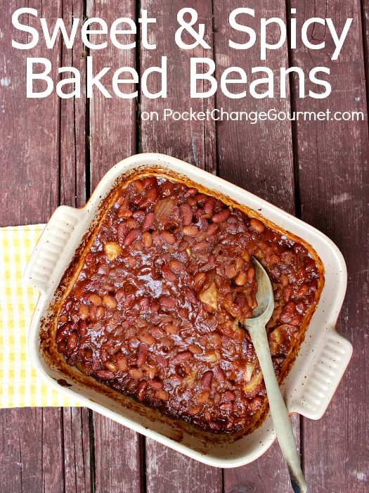 Sweet & Spicy Baked Beans :: Recipe on PocketChangeGourmet.com