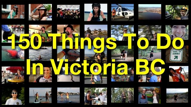 150 Things To Do In Victoria BC