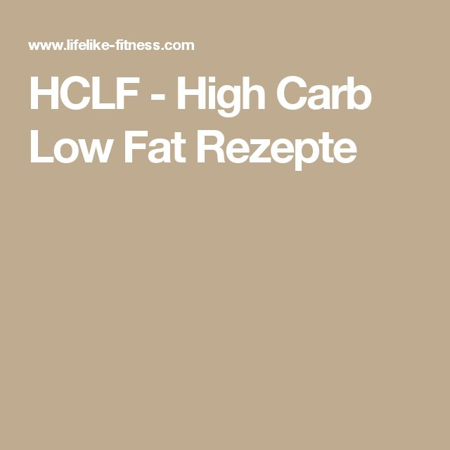 HCLF - High Carb Low Fat Rezepte