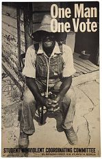 One Man, One Vote Student Nonviolent Coordinating Committee poster, about 1963