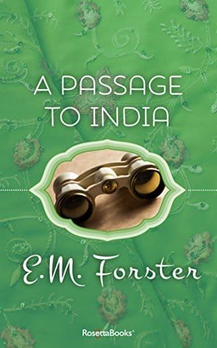 A Passage to India (RosettaBooks Into Film) by E. M. Forster