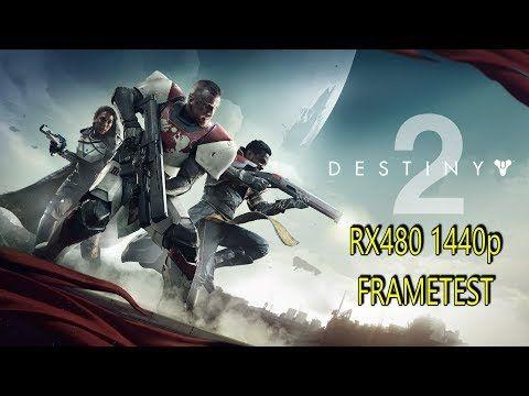 Destiny 2 RX480 1440p FRAMETEST - YouTube | PC games