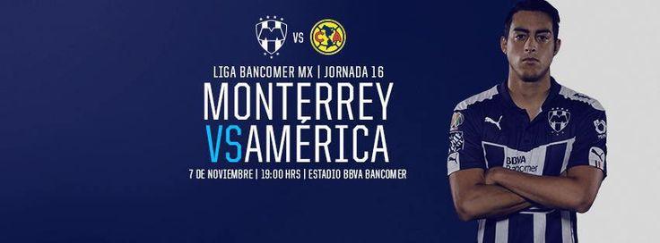 Este 7 de noviembre a las 19:00hrs en el Estadio BBVA Bancomer es la jornada 16 de la LIGA Bancomer MX: Club de Futbol Monterrey vs. Club America #VamosRayados Usa en tus fotos #MTYvsAME