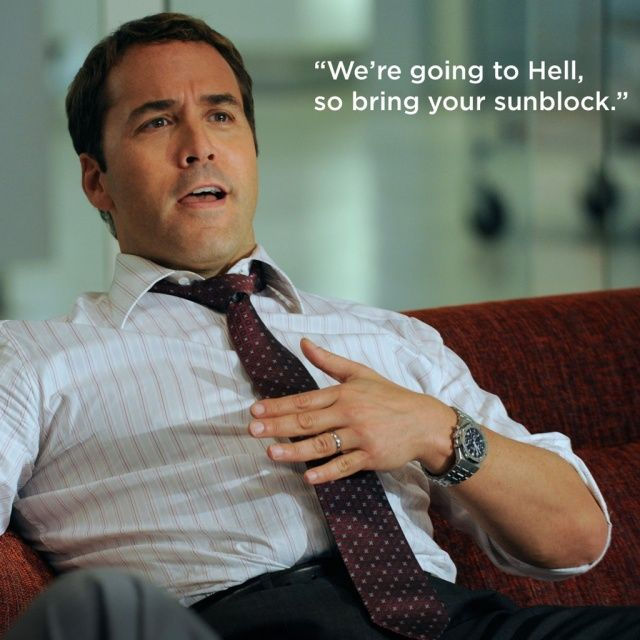 Ari Gold is one of my favourite characters of all time. Brilliant dialogue.
