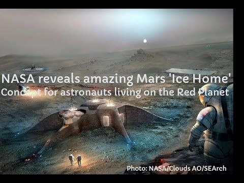 Close Encounters UFO: NASA reveals amazing Mars 'Ice Home' concept for A...