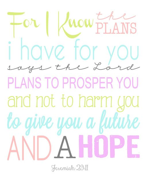 Jeremiah 29:11 Subway Art < Wish it wasn't quite so girly looking, but I'm still printing it! ;)