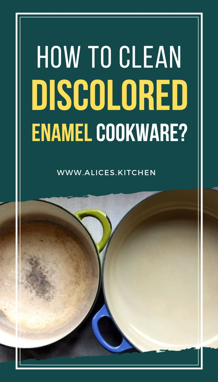 How to Clean Discolored Enamel Cookware? in 2020 Enamel