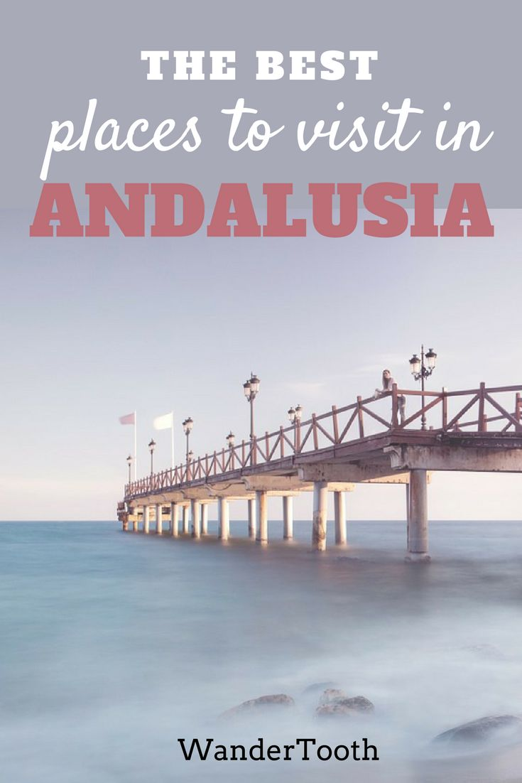 The best places to visit in Andalusia, Spain. Andalusia Travel Tips and everything you need to know about this magical region. | Andalucia, Spain | Andalucia Beach | South Spain Travel