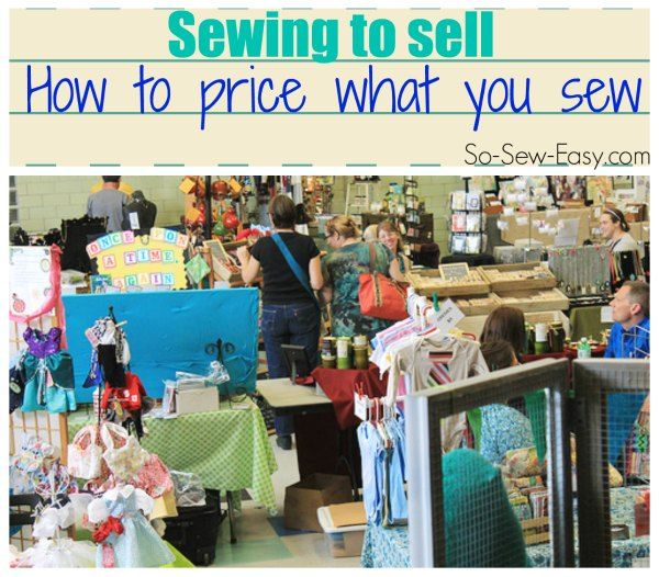 How to price your crafts so you can make money and have success selling what you sew. Includes lots of information and a handy online calculator.