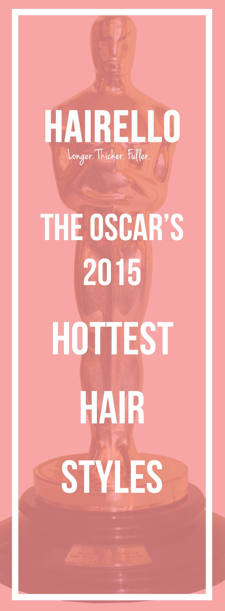 Find out who we thought made the best style choices at this years Oscar's on the Hairello Blog!