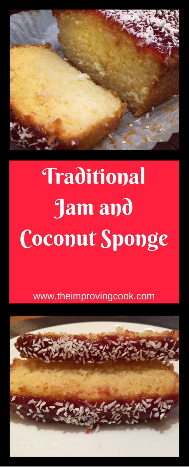 The Improving Cook- Traditional Jam and Coconut Sponge. Make a loaf cake for afternoon tea, or make a traybake to serve with custard, in British school dinners style!