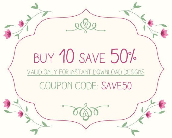 Buy ten printables save 50% Bundle and save Valid only by FPD3sign