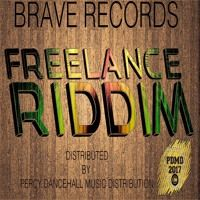 Freelance Riddim  2016 Brave Records by Percy Dancehall Reloaded on SoundCloud