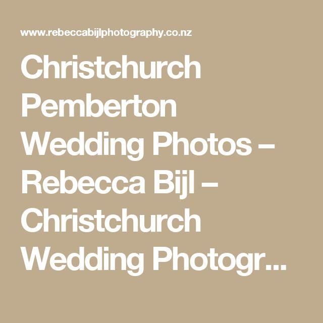 Christchurch Pemberton Wedding Photos – Rebecca Bijl – Christchurch Wedding Photographer