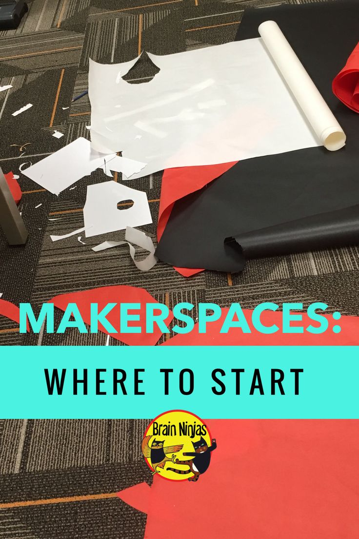 Want to try Makerspaces but don't know where to start? Read this!
