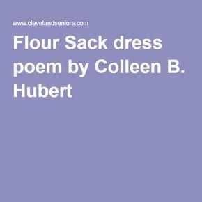 Flour Sack dress poem by Colleen B. Hubert