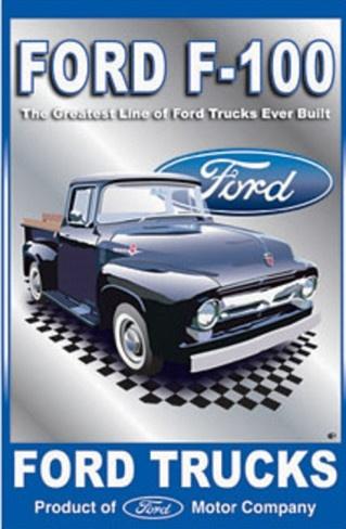 Ford Motor Company F-100 Pickups Trucks Tin Sign | Cars ...