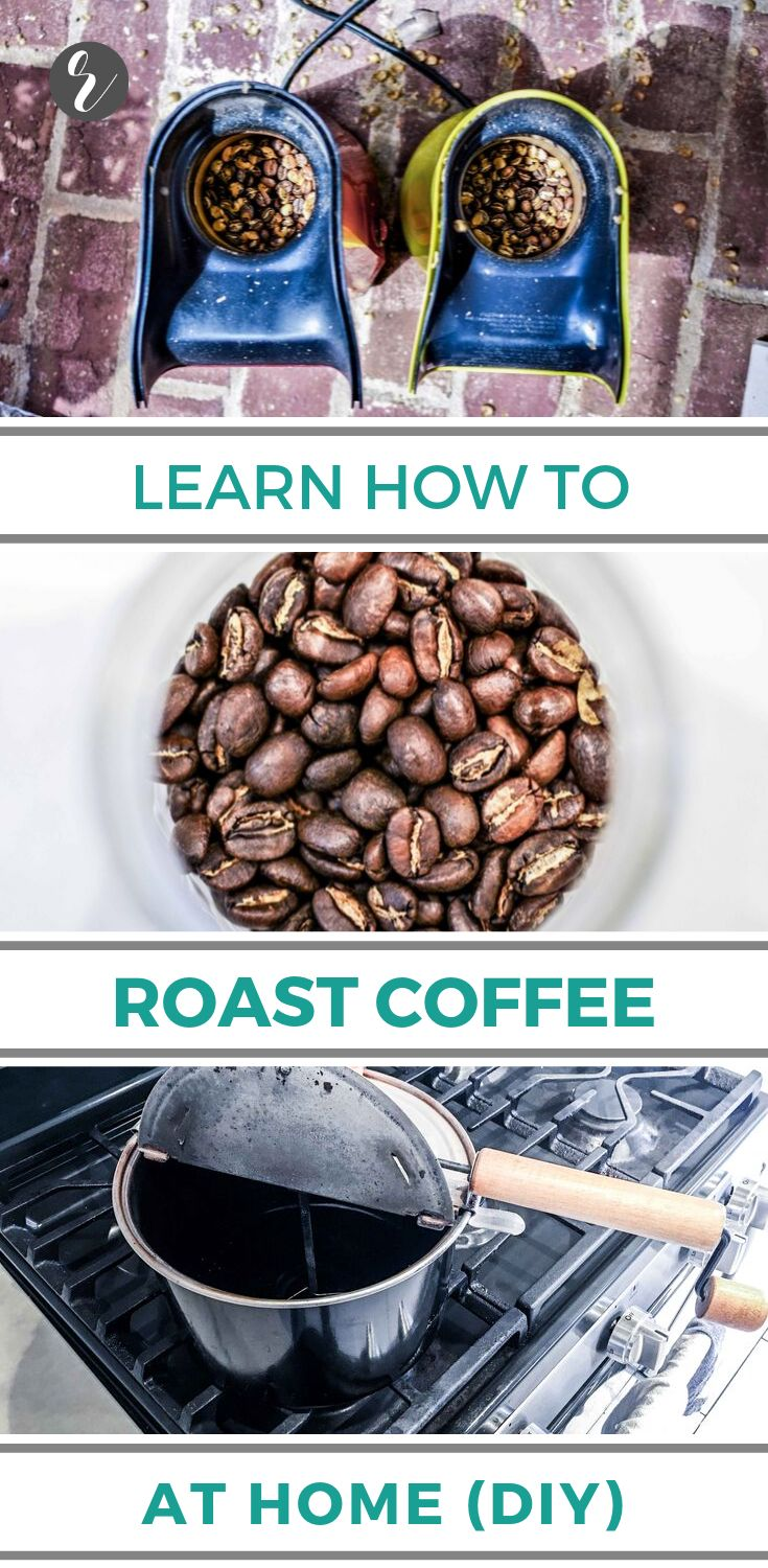 Learn to home roast direct trade green coffee beans in a