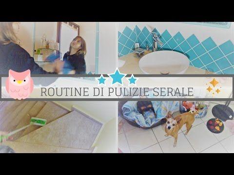 LA MIA ROUTINE (DI PULIZIA) SERALE - YouTube