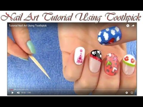 Tutorial Nail Art Using Toothpick | Makeup Tutorial Channel... See More Here : http://goo.gl/jDA1dc  Hope Your Enjoy! ..... Like, Share, Comment & Subscribe Us! #nailart #nailarttutorial #nailarttutorialvideo