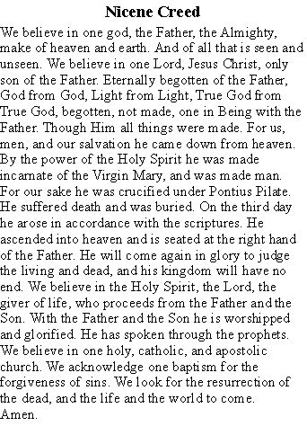 325 a.d. the nicene council | Nicene creed - With the Nicene Creed