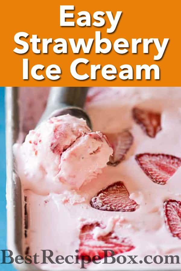 Easy Strawberry Ice Cream Recipe No Churn 3 Ingredients Recipe In 2020 Strawberry Ice Cream Recipe Easy Homemade Ice Cream Homemade Ice Cream Recipes