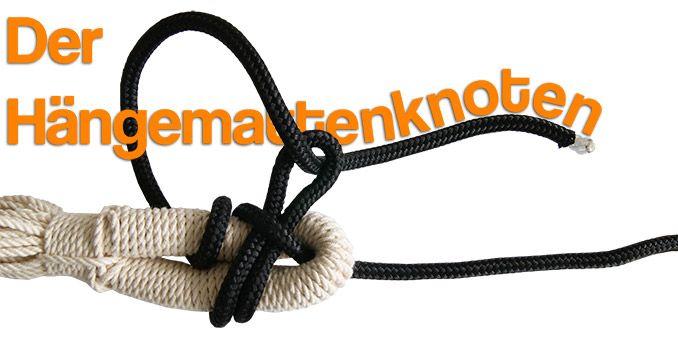 Hängemattenknoten: Mit diesen Knoten hält die Hängematte bombenfest!