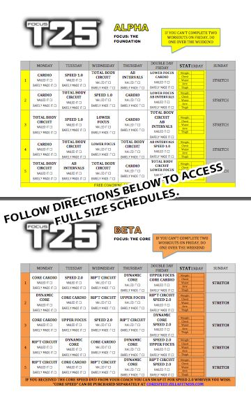 Focus T25 Workout Schedule.  Plan your workouts and track your workouts with the new T25 Workout Schedules.    Order T25: https://www.beachbodyondemand.com/plans/offers_bod?referringRepID=14301