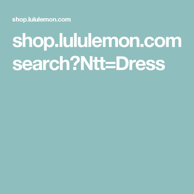 shop.lululemon.com search?Ntt=Dress