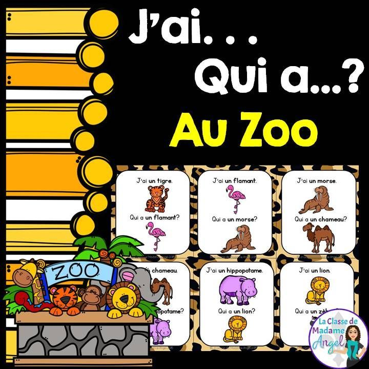 Classic game of J'ai. . . Qui a . . . with a Zoo theme!  Great for Core French or Immersion classrooms.