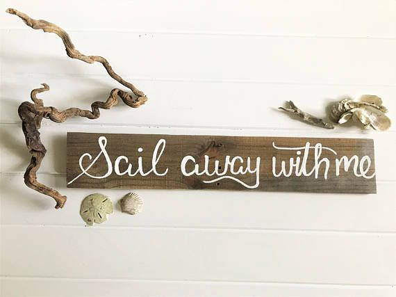 Sail Away With Me Sign  Beach House Sign  Nautical Signs