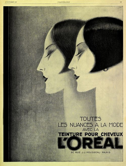 vintage L'oreal ad c.1927 I use Loreal conditioner, foundation and mascara... I've not been disappointed with them. I think they are the best quality cheap stuff.