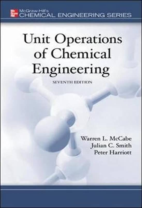 Free Read Unit Operations Of Chemical Engineering 7th Edition Mcgraw Hill Chemical Enginee Chemical Engineering Physics And Mathematics Mcgraw Hill Education