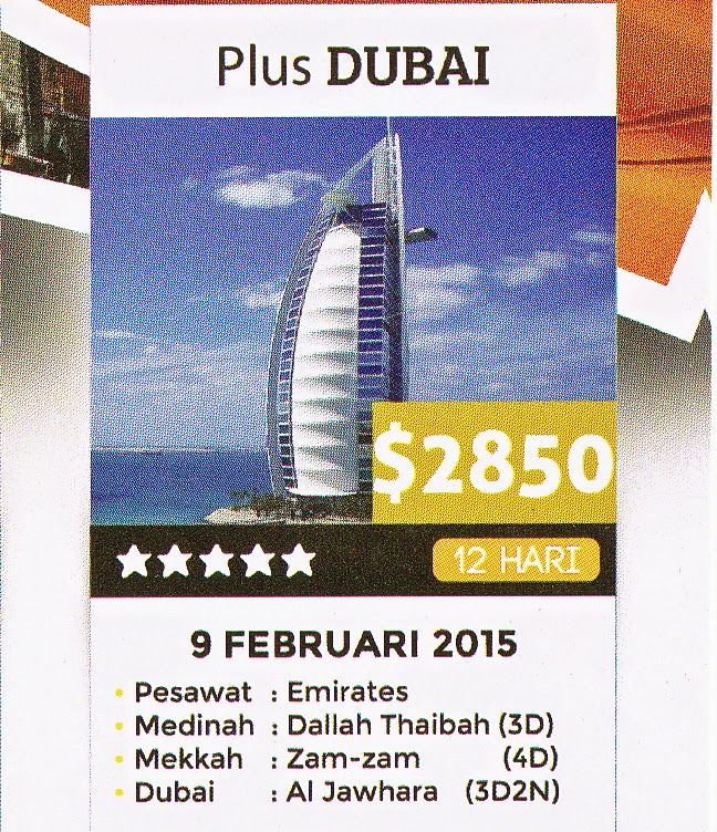 Program : 12 Hari Biaya : $ 2850 ( Quard ) Keberangkatan : 09 Februari 2014 Hotel Mekkah : Grand Zamzam / Setaraf Bintang 5 Hotel Madinah : Dallah Taybah / Setarf Bintang 4 Hotel Dubai : Al Jawhara Pesawat : Emirates Kuota : 45 Seat