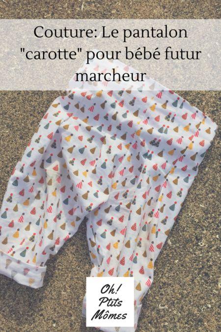 """Couture: pantalon inspiration """"carotte"""" pour bébé futur marcheur"""