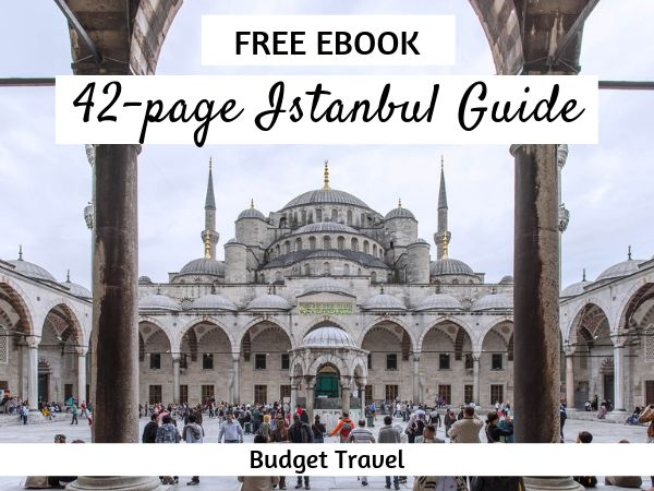 HUGE BUDGET TRAVELLERS ISTANBUL GUIDE!