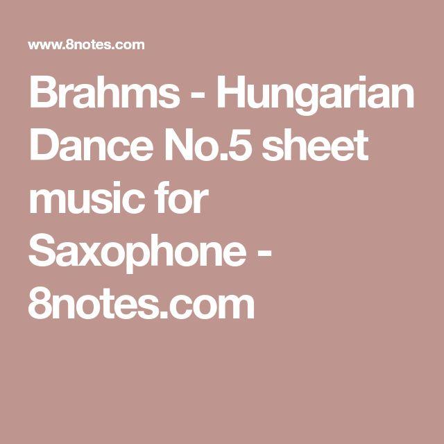 Brahms - Hungarian Dance No.5 sheet music for Saxophone - 8notes.com