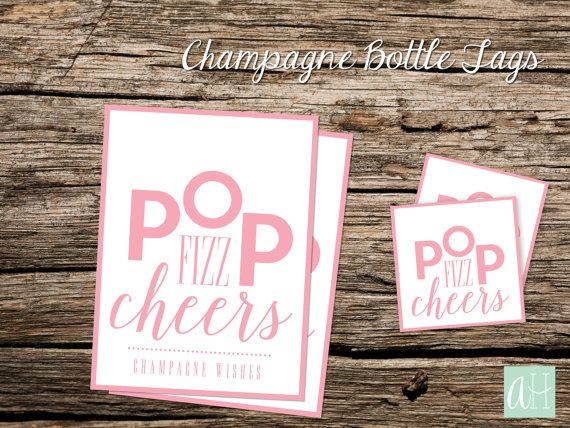 Printable Pink Champagne Bottle Tags Pop Fizz Cheers, Champagne Wishes: Instant Download for Regular Champagne Bottle Size and Mini Bottle