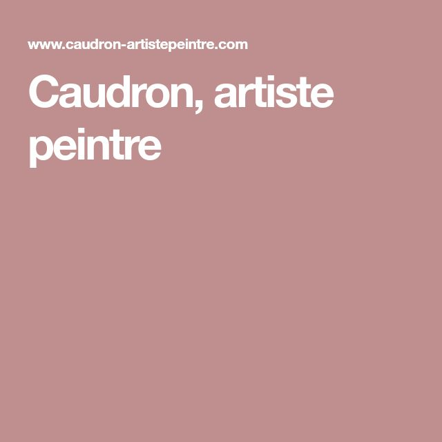 Caudron, artiste peintre