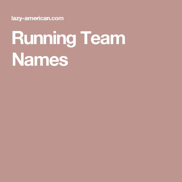 Running Team Names