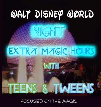 Focused on the Magic: Teens Top WDW Extra Magic Hours Attractions at Night